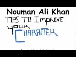 Tips to improve your character – Illustrated – Nouman Ali Khan