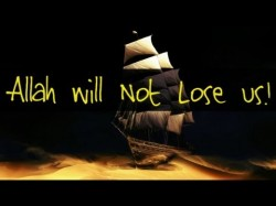 Allah Will Not Lose Us! – (Story of Safa – Marwa & Hajara)