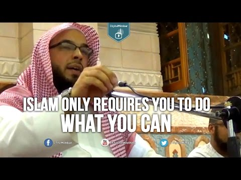 Islam ONLY Requires You to do What You Can – Tahir Wyatt (Masjid Nabawi)