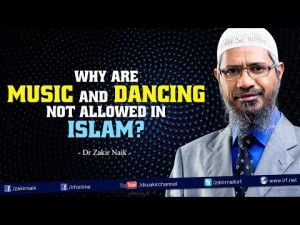 Why are Music and Dancing not allowed in Islam?