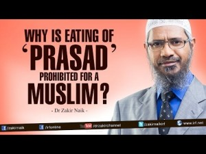 Why is eating of 'Prasad' Prohibited for a Muslim?