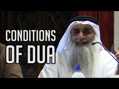 Conditions of Dua & its Etiquettes – Shaykh Adnan Abdul Qadir