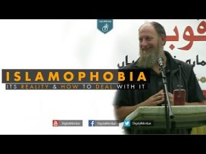 Islamophobia Its Reality & How to Deal with it? – AbdurRaheem Green