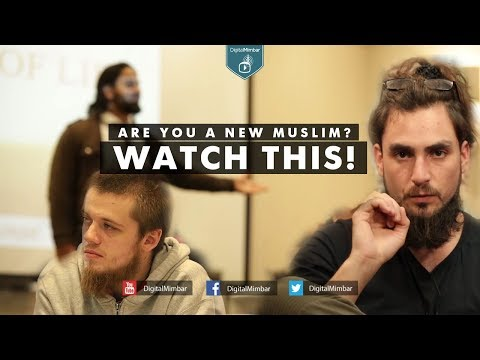 Are You A New Muslim? Watch This!
