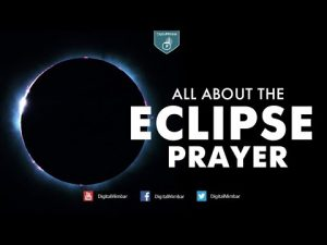 All about the Eclipse Prayer – Ustaz Muhammad Hassan Bin Abdul Rahman
