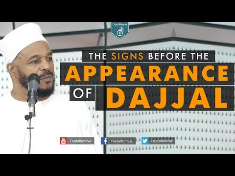 The Signs Before the Appearance of Dajjal – Dr Bilal Philips